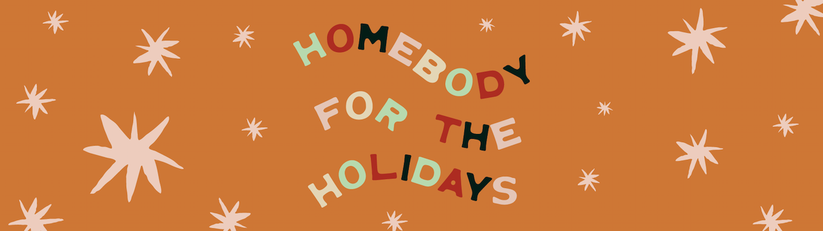 Homebody for the Holidays Banner